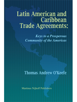 Latin American and Caribbean Trade Agreements