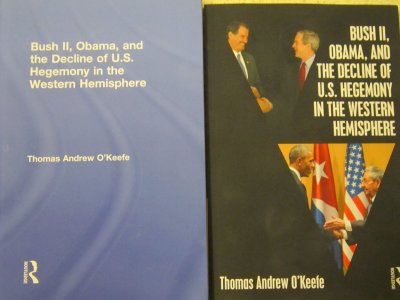 Bush II, Obama, and the Decline of U.S. Hegemony in the Western Hemisphere